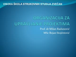 ORGANIZACIJA ZA UPRAVLJANJE PROJEKTIMA