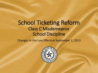School Ticketing Reform Class C Misdemeanor  School Discipline