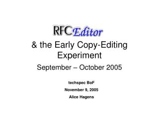 & the Early Copy-Editing Experiment