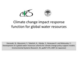 Climate change impact response function for global water resources