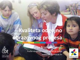 Kvaliteta odgojno obrazovnog procesa