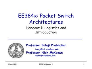 EE384x: Packet Switch Architectures