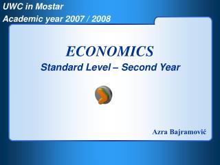 UWC in Mostar Academic year 2007 / 2008