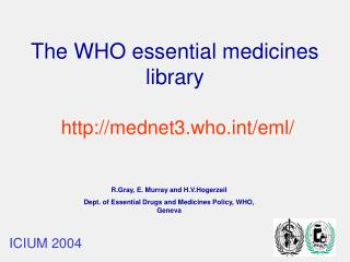 The WHO essential medicines library