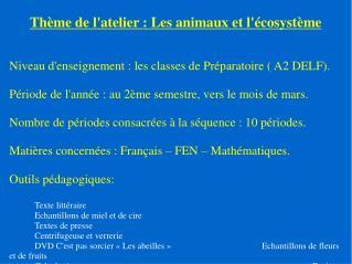 Thème de l'atelier : Les animaux et l'écosystème