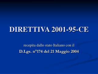 DIRETTIVA 2001-95-CE