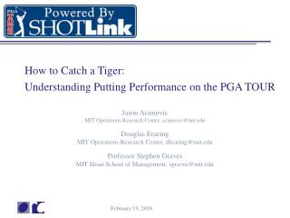 How to Catch a Tiger: Understanding Putting Performance on the PGA TOUR