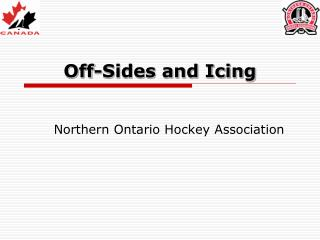 Off-Sides and Icing