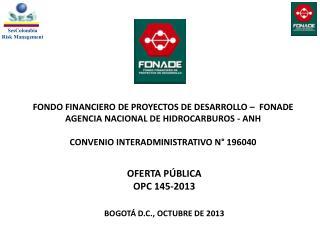 OFERTA PÚBLICA  OPC 145-2013 BOGOTÁ D.C., OCTUBRE DE 2013