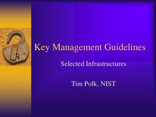 Key Management Guidelines
