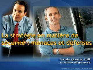 La stratégie en matière de sécurité : menaces et défenses