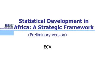 Statistical Development in Africa: A Strategic Framework
