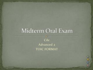 Midterm  Oral  Exam