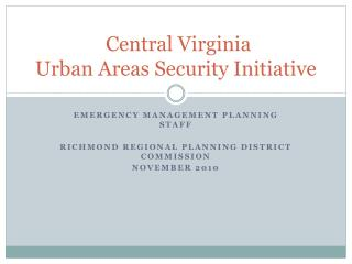 Central Virginia  Urban Areas Security Initiative