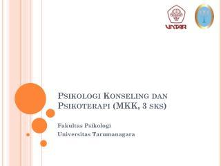 Psikologi Konseling dan Psikoterapi  (MKK, 3  sks )