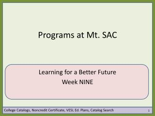 Programs at Mt. SAC