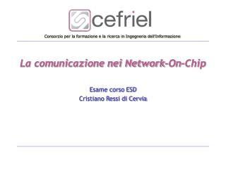 La comunicazione nei Network-On-Chip