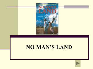 NO MAN�S LAND