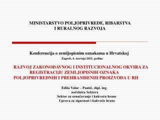 MINISTARSTVO POLJOPRIVREDE, RIBARSTVA  I RURALNOG RAZVOJA