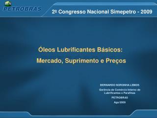 2 o  Congresso Nacional Simepetro - 2009