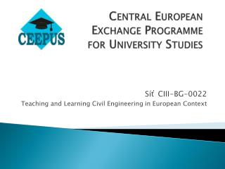 Central European Exchange Programme  for University Studies