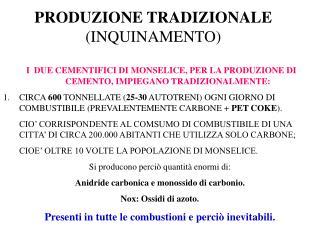 PRODUZIONE TRADIZIONALE  (INQUINAMENTO)