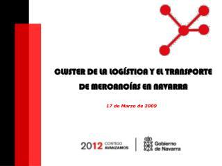 CLUSTER DE LA LOGÍSTICA Y EL TRANSPORTE  DE MERCANCÍAS EN NAVARRA