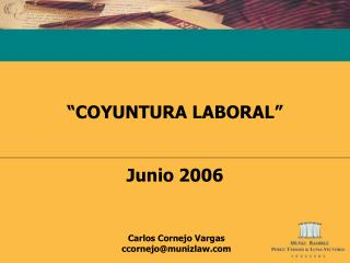"""""""COYUNTURA LABORAL"""" Junio 2006"""