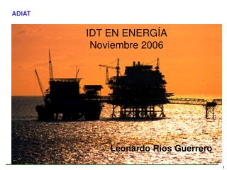 IDT EN ENERGÍA Noviembre 2006