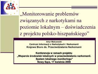 Artur Malczewski Centrum Informacji o Narkotykach i Narkomanii