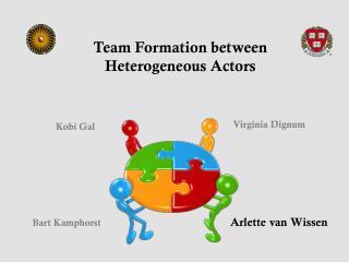 Team Formation between  Heterogeneous Actors