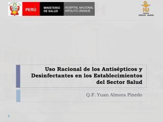 Uso Racional de los Antisépticos y Desinfectantes en los Establecimientos del Sector Salud