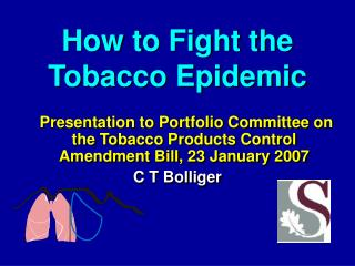How to Fight the Tobacco Epidemic