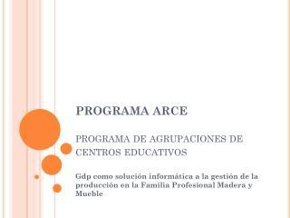 PROGRAMA ARCE programa de agrupaciones de centros educativos