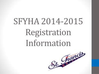SFYHA 2014-2015 Registration Information