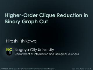Higher-Order Clique Reduction in Binary Graph Cut