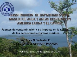 Panamá, 10 al 20 de agosto de 2010.