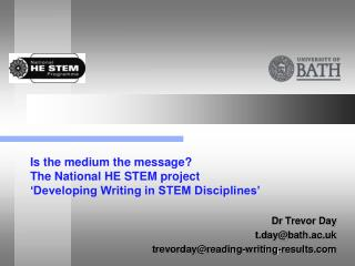 Is the medium the message?  The National HE STEM project  'Developing Writing in STEM Disciplines'