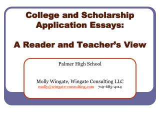 College and Scholarship Application Essays: A Reader and Teacher's View