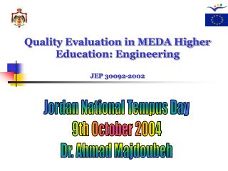 Quality Evaluation in MEDA Higher Education: Engineering JEP  30092-2002