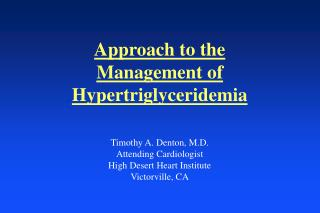 Approach to the Management of Hypertriglyceridemia