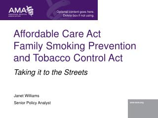 Affordable Care Act Family Smoking Prevention and Tobacco Control Act