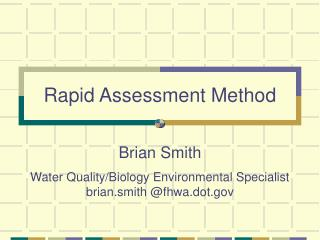 Rapid Assessment Method