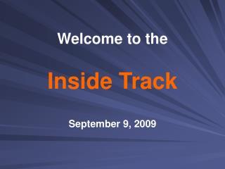 Inside Track
