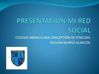 PRESENTACIÓN MI RED SOCIAL