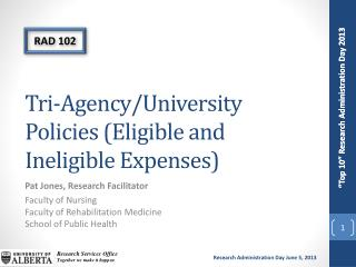 Tri-Agency/University Policies (Eligible and Ineligible Expenses)
