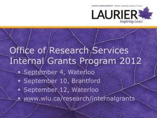 Office of Research Services Internal Grants Program 2012