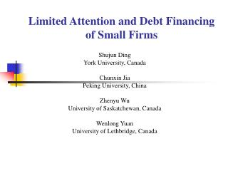 Limited Attention and Debt Financing of Small Firms