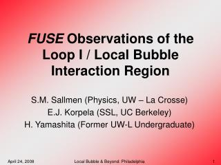 FUSE  Observations of the Loop I / Local Bubble Interaction Region