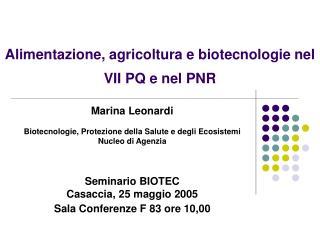 Alimentazione, agricoltura e biotecnologie nel VII PQ e nel PNR